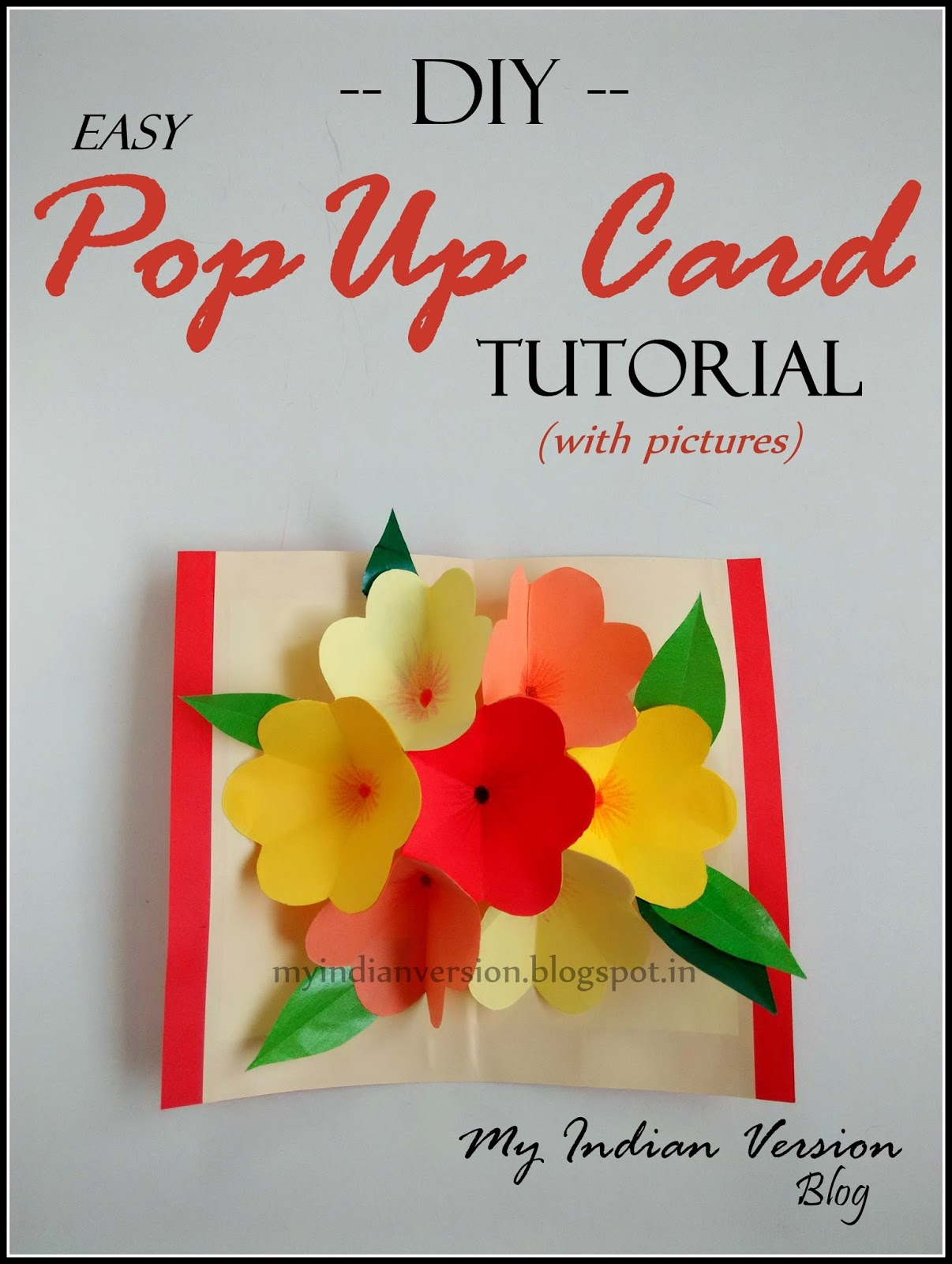 My Indian Version Diy Easy Pop Up Card Photo Tutorial