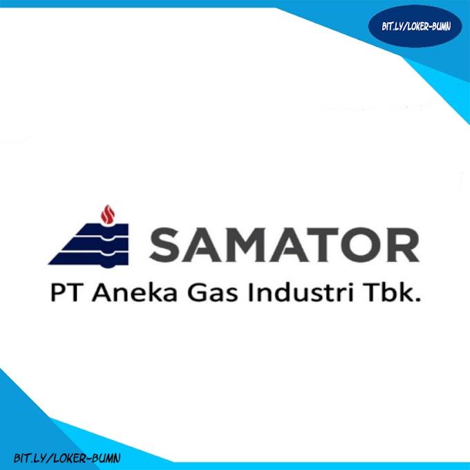 Rekrutmen Lowongan Kerja PT Samator Gas Industri