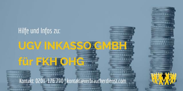 UGV Inkasso GmbH – Hilfe für Betroffene bei Forderungen für FKH OHG