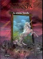 Crónicas de Narnia 7. La última batalla.
