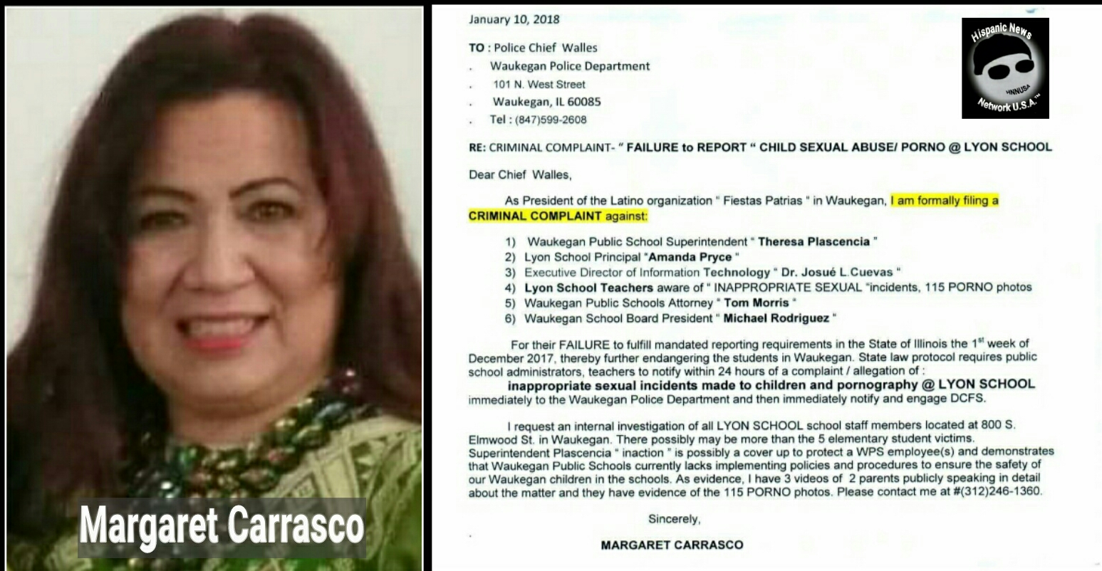 Fiestas Patrias President Carrasco files a complaint with the Waukegan  Police Department alleging multiple school officials at the Lyon Magnet  Elementary ... 16ec25833