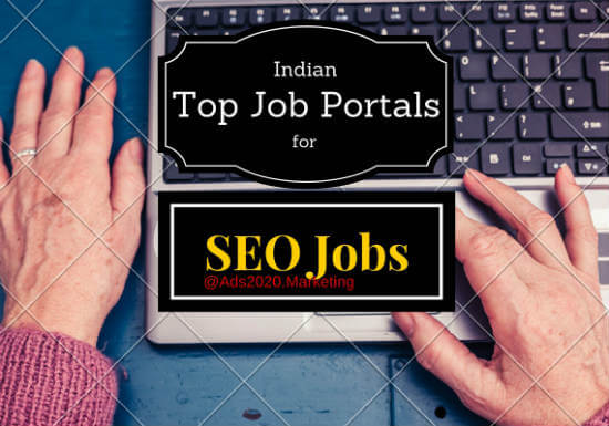 SEO Jobs in India -5 Best Websites for Employment in Search Engine