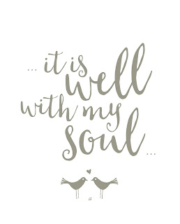 LostBumblebee ©2016 It is well with my soul : Printable : Home decor : Donate to download : Living Life on purpose 2015 : Personal Use Only