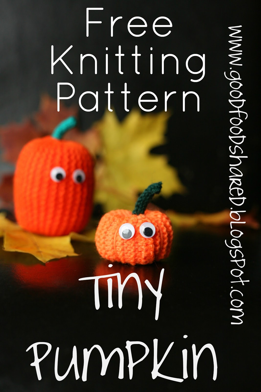 Free Knitting Patten, Tiny Knitted Pumpkins, for some last minute Hallowe'en fun. www.goodfoodshared.blogspot.com