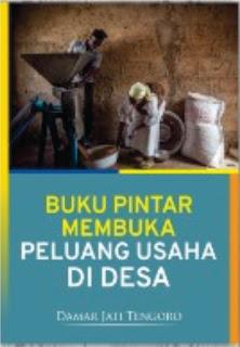 Buku Pintar Membuka Peluang Usaha di Desa