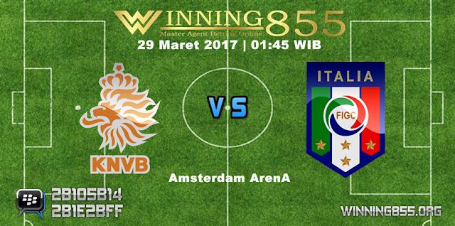 Prediksi Skor Belanda vs Italy 29 Maret 2017