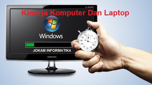 Cara Mengetahui Kinerja Laptop Atau Komputer - JOKAM INFORMATIKA