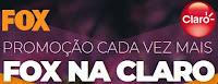 Promoção Cada Vez Mais Fox na Claro foxnaclaro.com.br