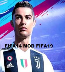 FIFA 14 Mod FIFA 19 Android