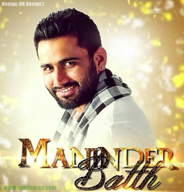 Sakhiyan Song Download By Maninder Batth: Maninder Batth Ft Pav Dharia