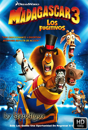Madagascar 3 [2012] [Latino-Ingles] HD 1080P [Google Drive] GloboTV