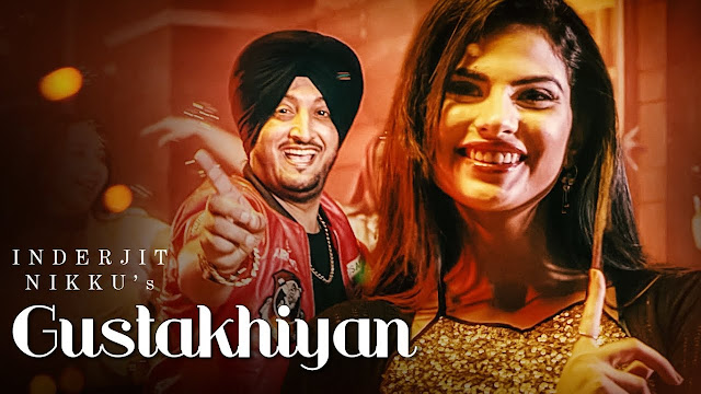 Gustakhiyan Song Lyrics | Inderjit Nikku Ft. Kuwar Virk (Full Song) | Shubh Karman | Matt Sheron Wala | T-Series