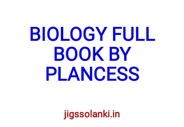 BIOLOGY FULL BOOK BY PLANCESS