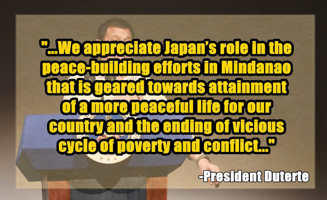 "President Duterte arrived in Tokyo, Japan for a three-day visit (October 25-27, 2016) as he was warmly welcomed by the Japanese officials. In his second day of visit, the President of the Philippines spoke before the participants of the Philippine Economic Forum in Prince Park Tower Hotel. Since Japan and Philippines is celebrating their 60th year of a good bilateral relations, his speech focused on improving close ties with Japan by increasing investments on the country relating to agriculture and praising Japan for their efforts in being the ""second top source of official development assistance"". Moreover, the President shared about the dignity and honor of Filipinos, telling that Filipinos can survive amidst the war against drugs.  Below are portions of his addressed speech during the Philippine Economic Forum:  Based from the President Duterte's speech, Japan is the first and only bilateral free trade partner of the Philippines. The president is certain that support from Japan will provide great impact on the Filipinos.    Aside from official development assistance, the government of the Philippines is determined to generate more jobs for Filipinos to end the rate of unemployment. More jobs will make it easier and more attractive to do business in the country. ""By cultivating an environment conducive for business, we are confident that more Japanese businesses will follow and go to the Philippines..."", President Duterte said.    The President of the Philippines praised Japan for the efforts in ensuring peace and order in our country which is also crucial for economic development.      He also added few statements in his address relating to his visit to China. He assured that all they talked about was purely ""economics"". He explained, ""We do no talk about arms, about stationing of groups... We avoid talking about alliances, military otherwise. What happened there was just few platforms where investments could come in.""   Right after his statements regarding his visit in China, he made it clear to the crowd that it is his time to stand as a dignity of the Filipino. He revealed that there is a serious problem of drugs in the Philippines that made him declared war against drugs. Also, he once again lashed out at the ""supposedly friends of Philippines"", US (United States) and EU (European Union) for their criticisms against anti-drug war.   President Duterte declared that his administration will pursue an independent foreign policy. This means that the said government ""will adopt and implement policies that would safeguard its national interests and to achieve goals within its international relations environment.""    The president firmly stated that he want ""friendship"" with everybody and not to be ""drawn into vortex of violence in countries like Pakistan, Iran, India, France, Britain, Russia, America, and China.""   In addition, Duterte said could accept such treatment and criticism as Davao City mayor, but not as President when he already carries the burden of sovereignty.   President Duterte firmly believes that Filipino can survive amidst all the issues arising after the declaration of war against drugs. He said that even the Philippines is poor, it should still be respected for there is such a thing as ""dignity"" of the Filipino people."