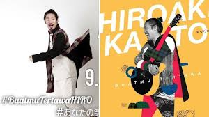 Lirik Lagu Hiroaki Kato - Buatmu Tertawa