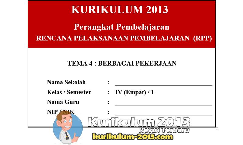 RPP Kelas 4 Kurikulum 2013 Revisi KD Semua Tema Dan Sub Tema - RPP Kelas 4 Kurikulum 2013