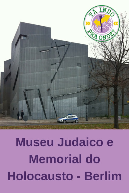 Museu Judaico e Memorial do Holocausto em Berlim