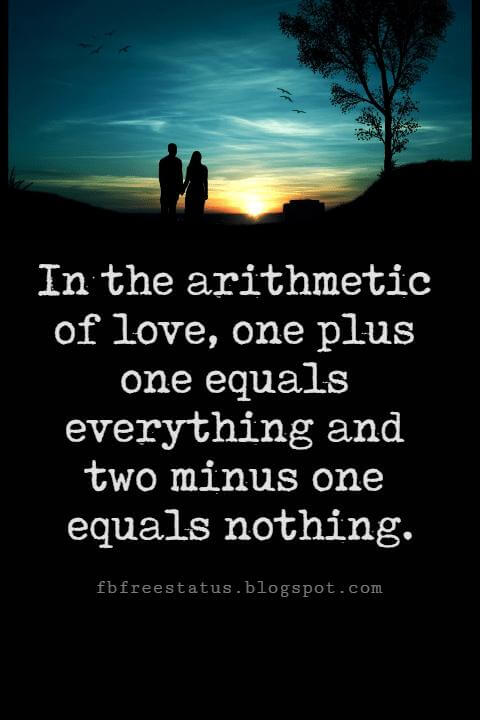 Valentines Day Quotes, In the arithmetic of love, one plus one equals everything and two minus one equals nothing. - Mignon McLaughlin