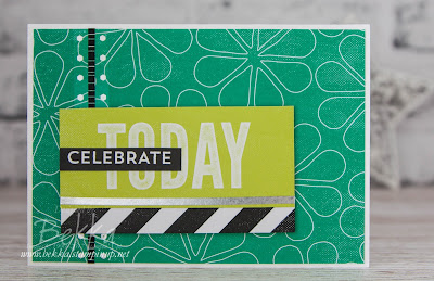 Celebrate Today!  A Fast & Fabulous Card for any Celebration