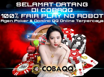Cobaqq.biz situs Dewa Poker, Poker Uang Asli, situs Poker terpercaya