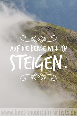 """""""Auf die Berge will ich steigen."""", Heinrich Heine"""