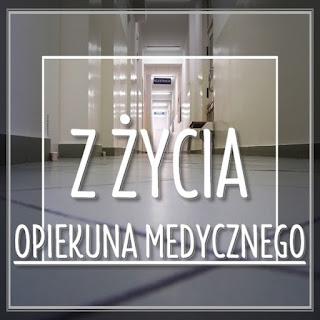 http://www.opiekunowie.eu/search/label/z życia opiekuna medycznego