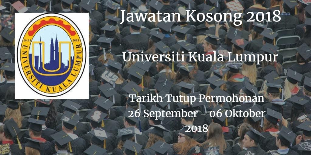 Jawatan Kosong UniKL 26 September - 06 Oktober 2018