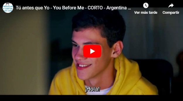 CLIC PARA VER VIDEO Tú antes que Yo - You Before Me - CORTO - Argentina - 2018
