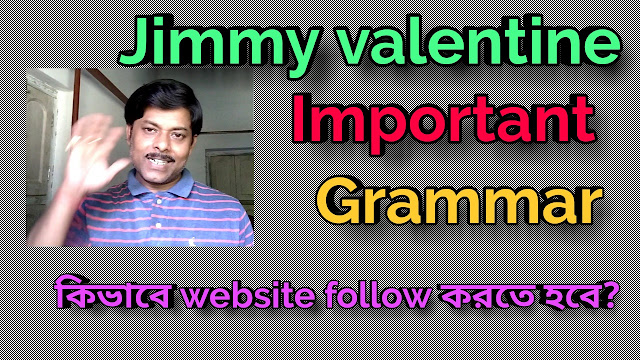 Important grammar of Jimmy Valentine - a key to success