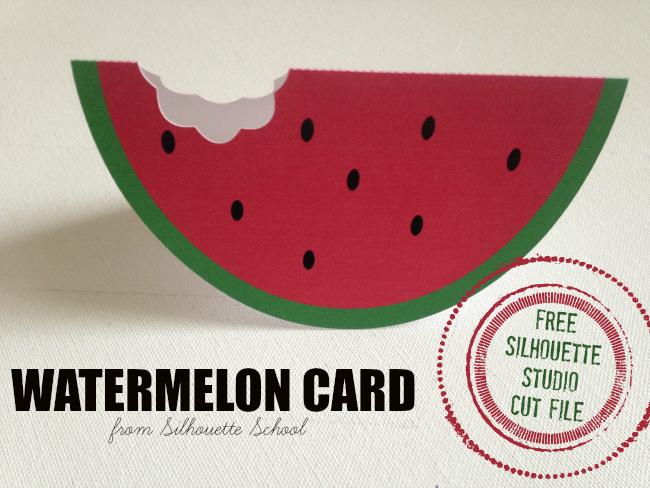 Silhouette Studio, free cut file, watermelon card, silhouette 101, silhouette america blog