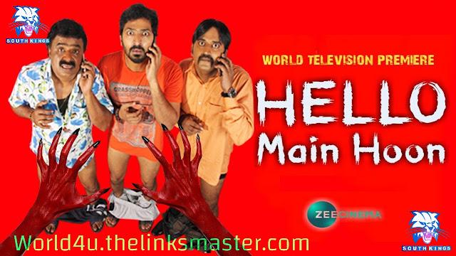 Hello Main Hoon (Hello Naan Pei Pesuren) Hindi Dubbed 720p HDRip Full Movie Download watch desiremovies world4ufree, worldfree4u,7starhd, 7starhd.info,9kmovies,9xfilms.org 300mbdownload.me,9xmovies.net, Bollywood,Tollywood,Torrent, Utorren