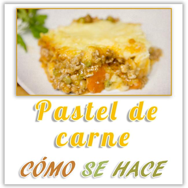 PASTEL DE CARNE CASERO