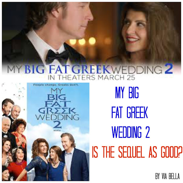 my big fat greek wedding 2, movie review, via bella, prescreen