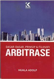 Dasar-dasar, Prinsip & Filosofi Arbitrase