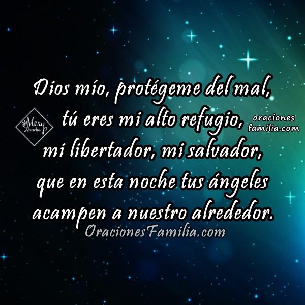 Oración antes de dormir en la noche, protección de Dios, me cuida en las noches, frases cristianas con oraciones antes de ir a la cama por Mery Bracho