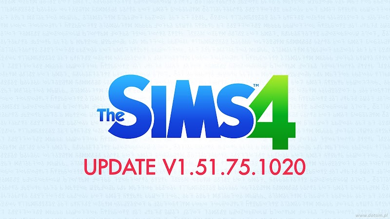 THE SIMS 4 PATCH UPDATE V1.51.75.1020
