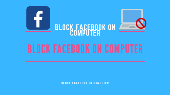 Block Facebook On Computer