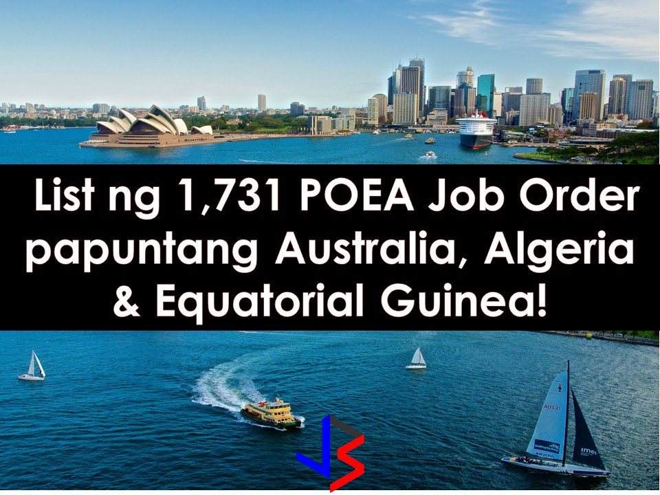 Do not wait for 2018 to apply for a job. If you are planning to work abroad, start now so that in New Year, there is a possibility that you will also be having a new job.  Here are three countries that needed Overseas Filipino Workers (OFWs) in a different field. Australia, Algeria, and Equatorial Guinea are in need of around 2,000 workers this December 2017.  Scroll down to see the complete list of jobs orders for this month.   The following information is taken from the website of Philippine Overseas Employment Administration (POEA). Information on recruitment agencies is being added for interested parties.  Please reminded that we are not recruitment agencies, all information in this article is taken from POEA website and being sort out for much easier use. The contact information of recruitment agencies is also listed. Interested applicant may directly contact the agencies' representative for more information and for the application. Any transaction entered with the following recruitment agencies is at applicants risk and account.