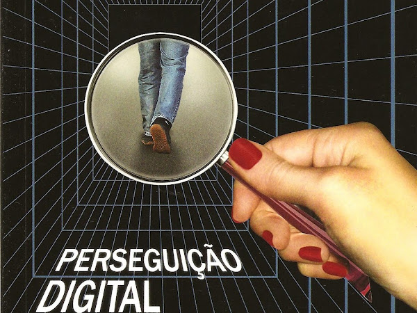 Resenha Nacional II Perseguição digital - Loraine Pivatto