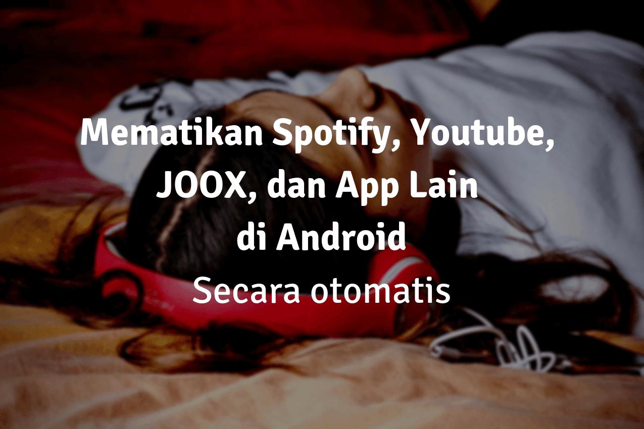 Cara Mematikan Lagu Otomatis di Spotify , JOOX, atau Pemutar Musik Lainnya