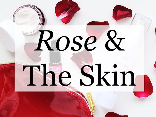 Rose & The Skin