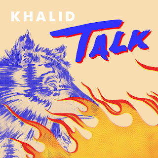 Khalid & Disclosure - Talk