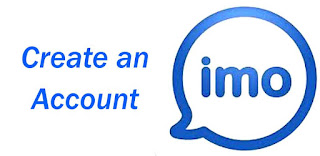 Create an imo free video calls and chat account