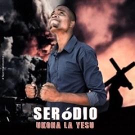 Seródio - Ukona La Yesu