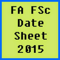 FA FSc date sheet 2017 of all Pakistan bise boards, Part 1 and Part 2