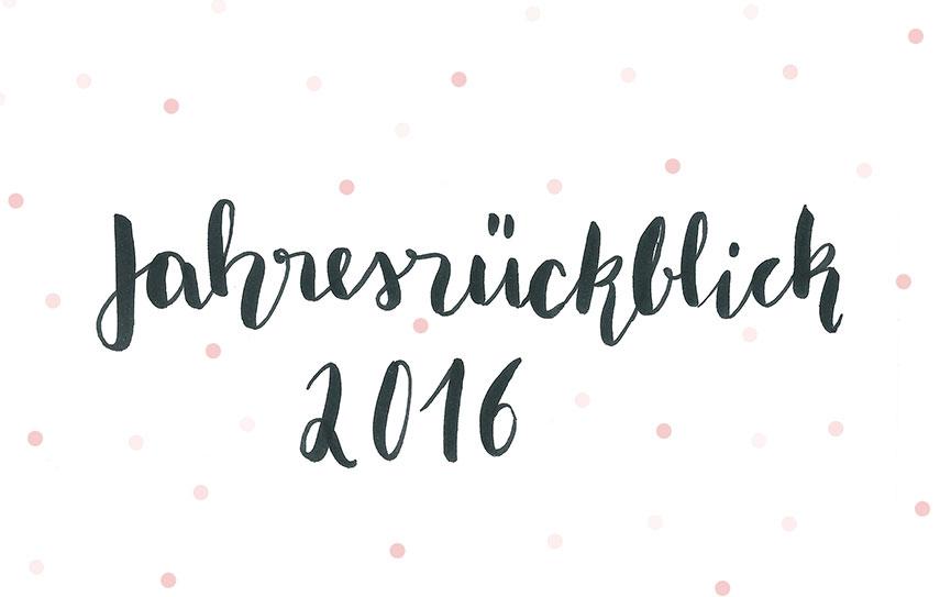 Handlettering Jahresrückblick 2016