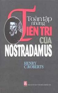 Toàn Tập Những Tiên Tri Của Nostradamus - Henry C. Roberts