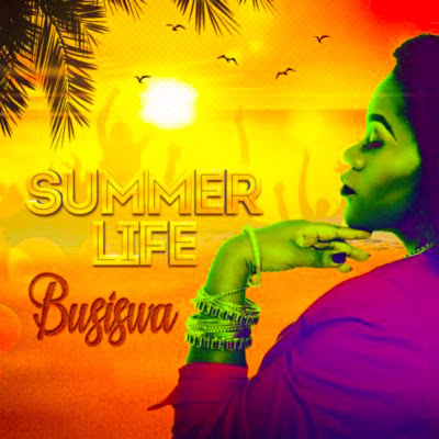 Busiswa - Summer Life [DOWNLOAD MP3 /ALBUM]