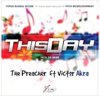 Music: The Preacher - This Day Ft. Victor Akra || @thepreacher @kayduhi