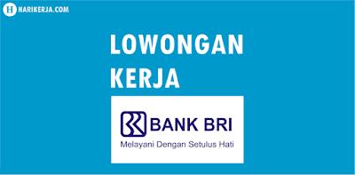 Lowongan Kerja Bank BRI Terbaru Juli 2017